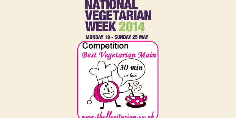 Competition: 30 mins or less Vegetarian Main Course
