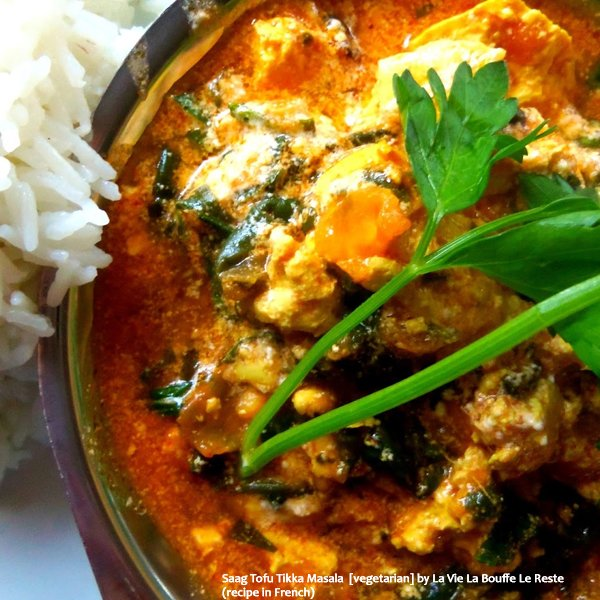Saag Tofu Tikka Masala [vegetarian] by La Vie La Bouffe Le Reste ...