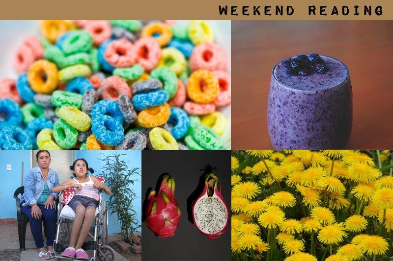 Week End Reading: Kids Breakfast Cereals, Dandelions, Millennium Seed Bank and More