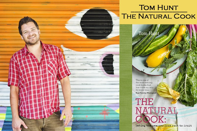 Tom Hunt - The Natural Cook