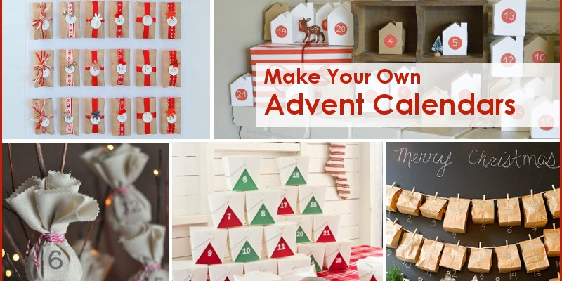 Make Your Own: 5 Advent Calendars