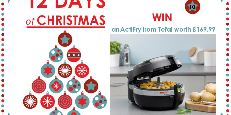 WIN an ActiFry from Tefal – 12 Days of Christmas Competition Day 10