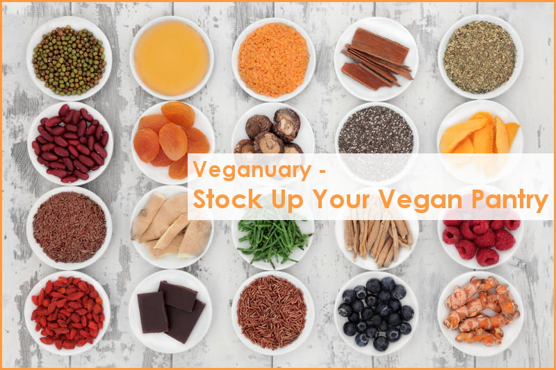 Veganuary - Stock Up Your Vegan Pantry