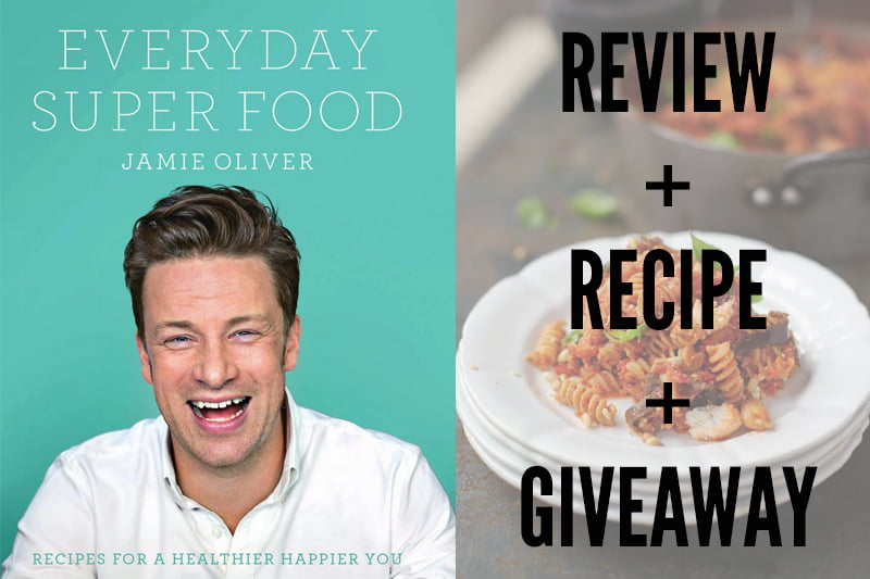 Jamie olivers everyday super food review recipe giveaway forumfinder Gallery