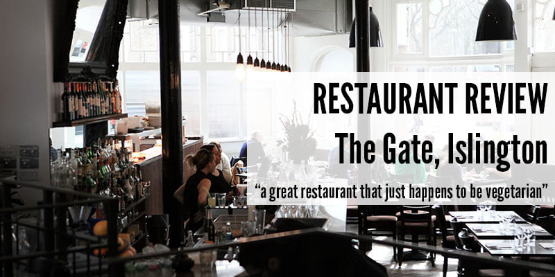 "The Gate, Islington: ""a great restaurant that just happens to be vegetarian"""