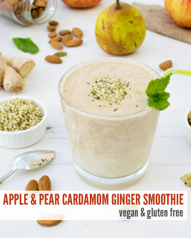 Apple & Pear Cardamom Ginger Smoothie [vegan] [gluten free]