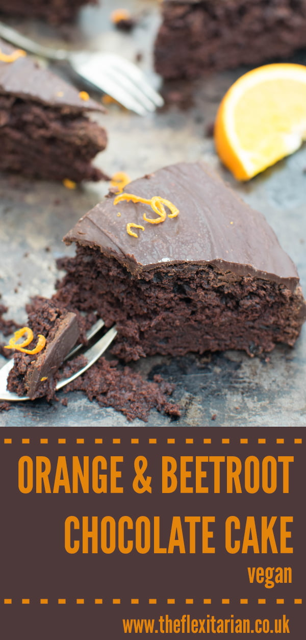 Orange & Beetroot Chocolate Cake [vegan] by The Flexitarian