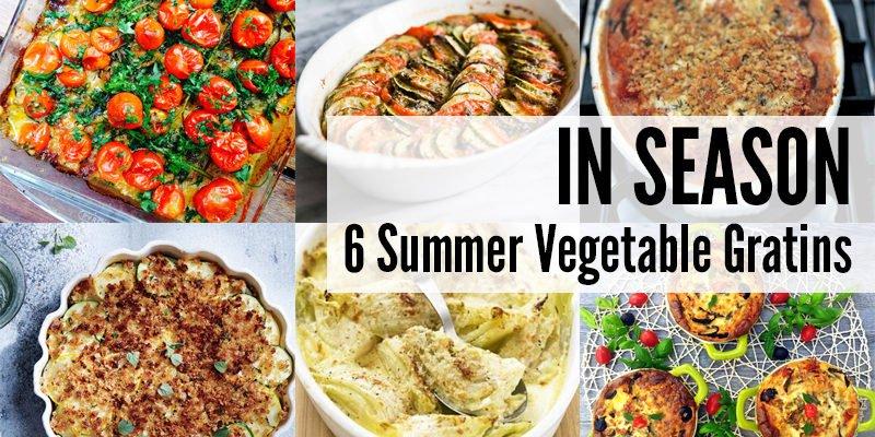 In Season: 6 Summer Vegetable Gratins