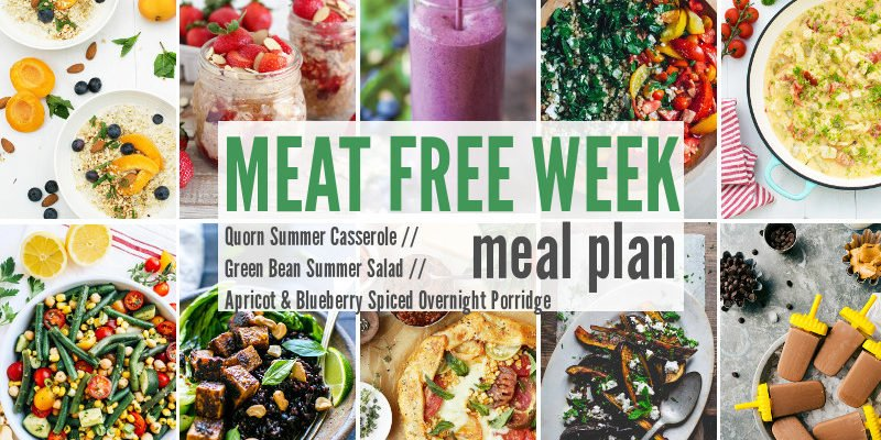 Meat Free Meal Planner: Quorn Summer Casserole, Green Bean Summer Salad + Apricot & Blueberry Spiced Overnight Porridge