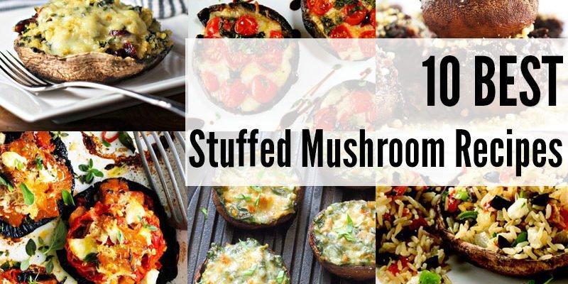 10 Best Stuffed Mushroom Recipes
