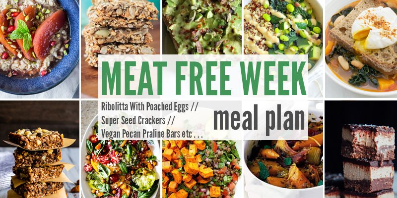 Meat Free Meal Plan : Ribolitta With Poached Eggs, Super Seed Crackers + Vegan Pecan Praline Bars