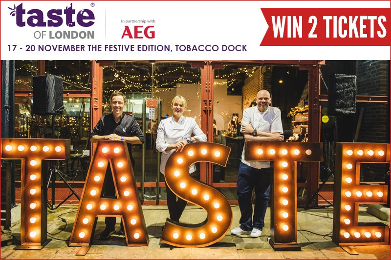 Taste of London Festive Edition 2016
