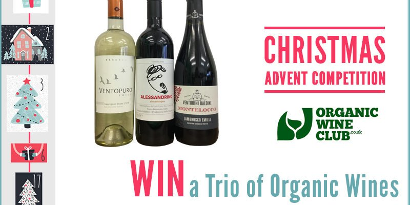 Advent Competition – WIN A Trio of Organic Wines From The Organic Wine Club
