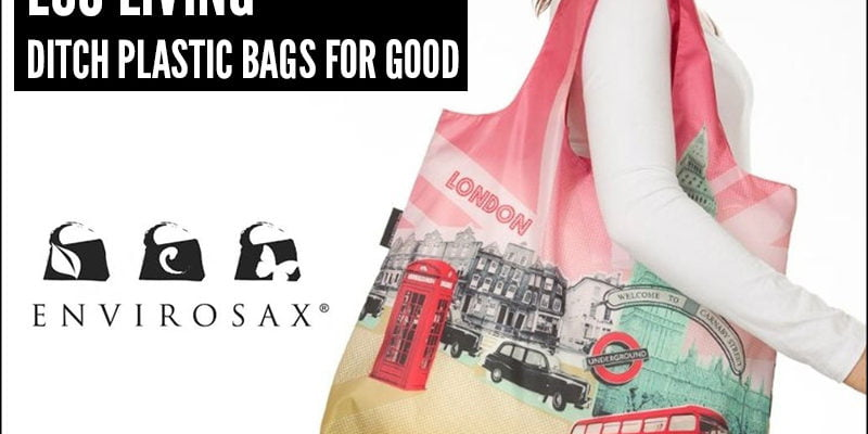 Eco Living - Ditch Plastic Bags For Good