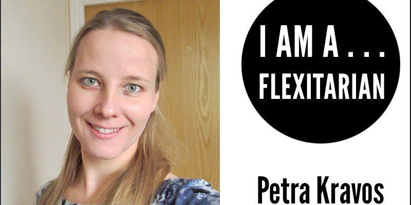 I Am A Flexitarian - Petra Kravos