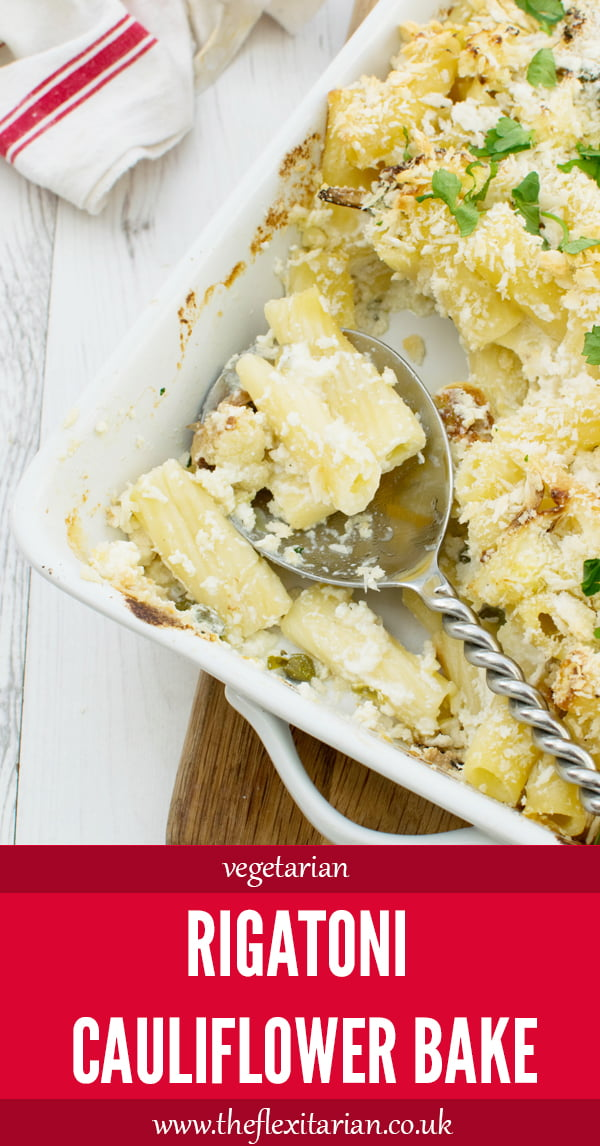 Rigatoni Cauliflower Bake [vegetarian] by The Flexitarian