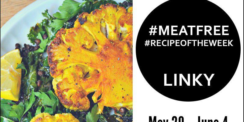 Turmeric Cauliflower Steak + Link Up Your #MeatFree #RecipeoftheWeek May 29 – June 4