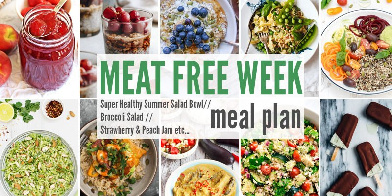 Meat Free Meal Plan: Super Healthy Summer Salad Bowl, Broccoli Salad with Maple Ginger Dressing + Strawberry & Peach Jam