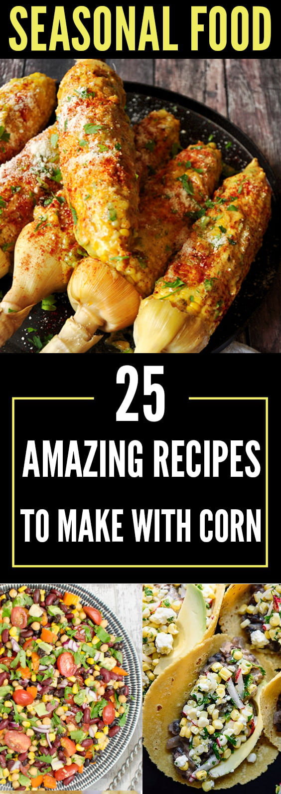 25 Amazing Recipes To Make With Corn This Autumn v900