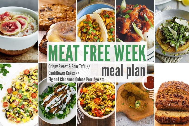 Meat Free Meal Plan: Crispy Sweet & Sour Tofu, Cauliflower Cakes + Fig and Cinnamon Quinoa Porridge