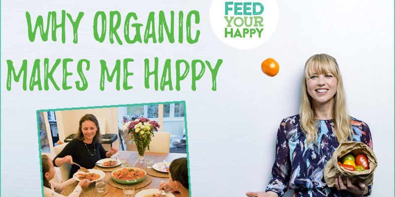 why organic makes me happy