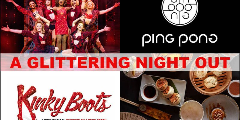 A Glittering Night Out: Kinky Boots + Ping Pong
