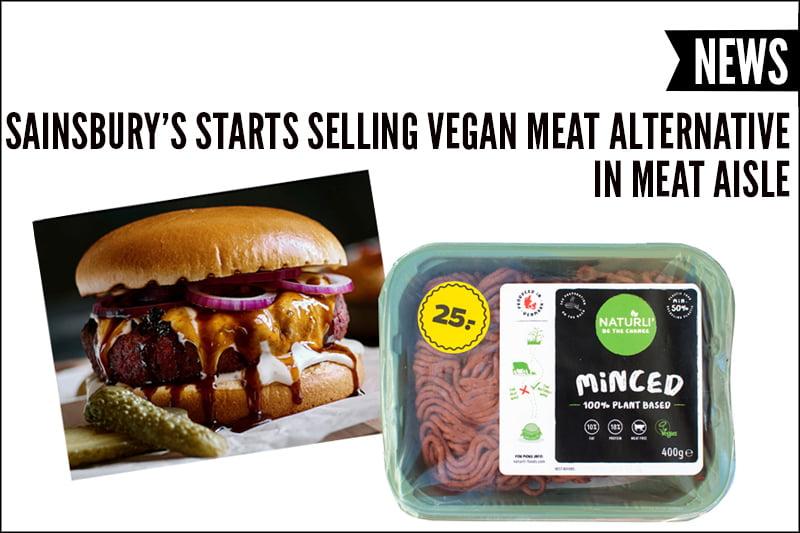 Sainsbury's Starts Selling Vegan Meat Alternative Naturli' In Meat Aisle