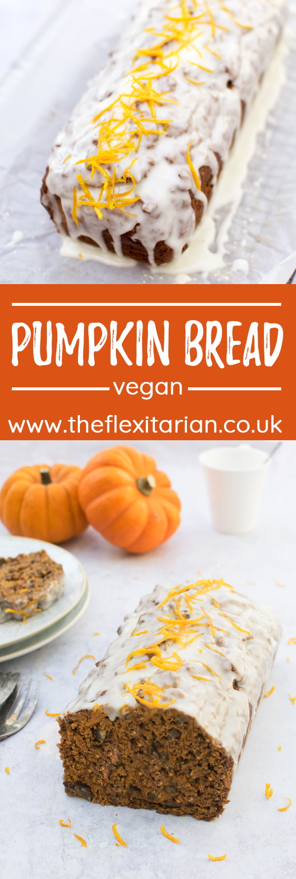Pumpkin Bread [vegan] © The Flexitarian - Annabelle Randles