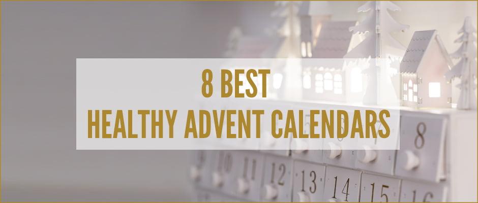 8 best healthy advent calendars