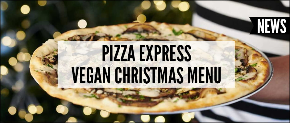 Pizza Express Vegan Christmas Menu V6