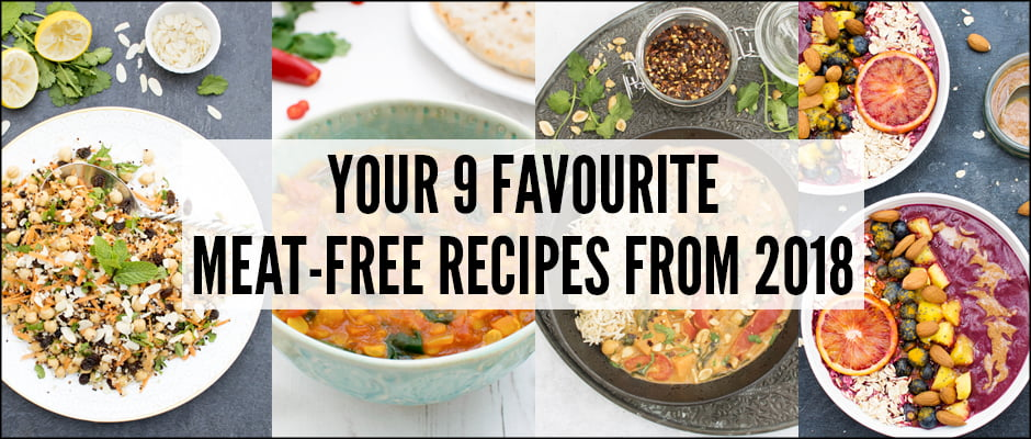Your 9 Favourite Meat-Free Recipes From 2018