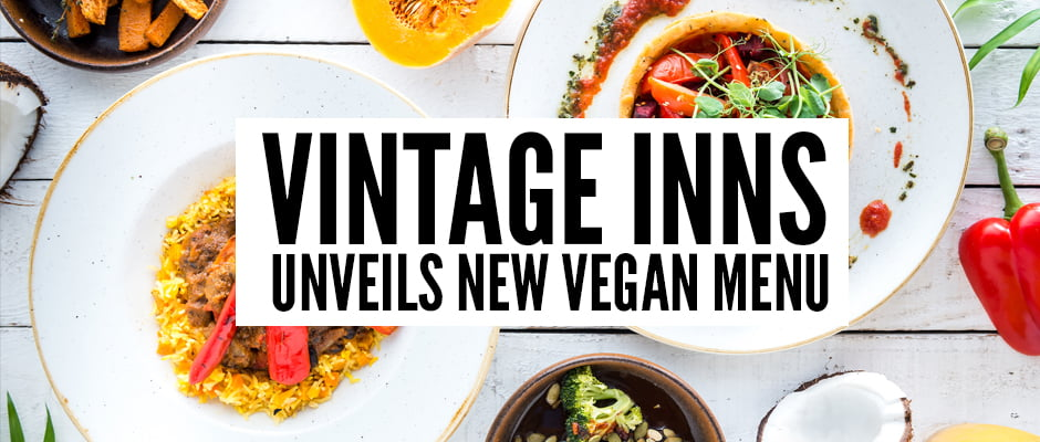 Vintage Inns Unveils New Vegan Menu