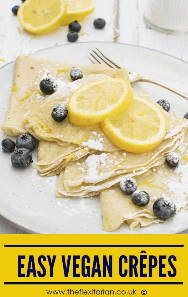 Easy Vegan Crepes by The Flexitarian - Annabelle Randles ©