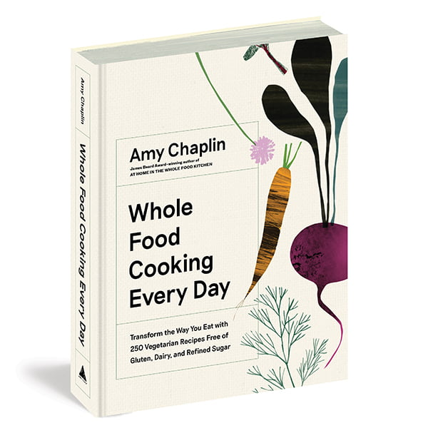 """Extracted from Whole Food Cooking Every Day by Amy Chaplin (Artisan Books). Copyright © 2019. Photographs by Anson Smart."""